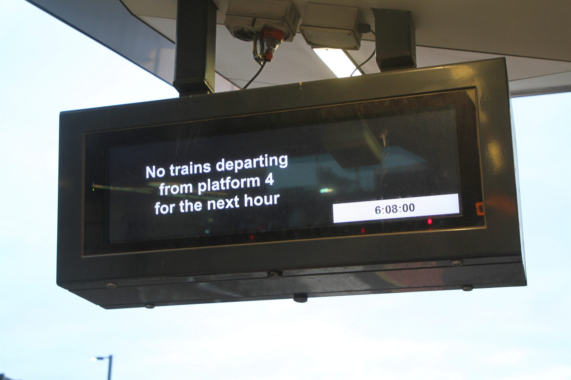 No trains departing platform 4 for the next hour' message on