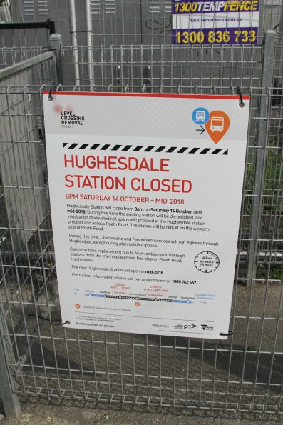 Notice of the upcoming closure of Hughesdale station from October 14 until mid-2018