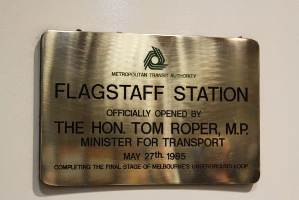 Opening plaque at Flagstaff Station: unveiled by Minister for Transport Tom Roper on May 27th 1985