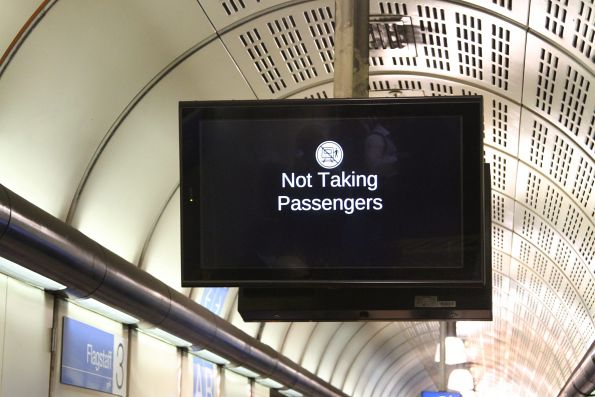 'Not taking passengers' message on the next train display at Flagstaff station