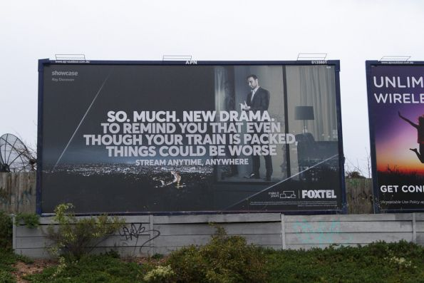 Foxtel advertisement at Nunawading - 'So much new drama to remind you that even though your train is packed, things could be worse'
