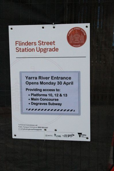 Notice that the new Yarra River entrance to platform 10 will open on Monday April 30