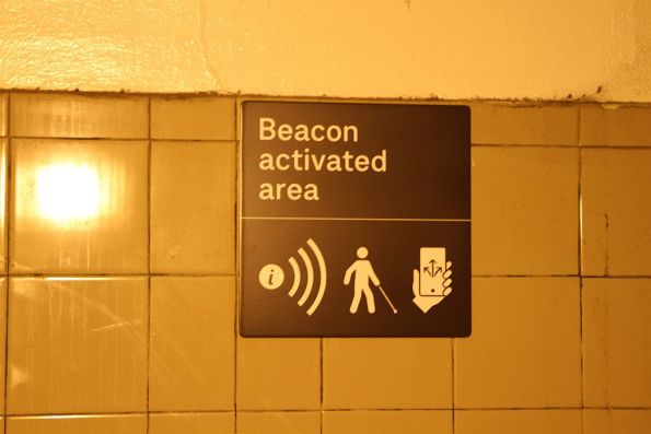'Beacon activated area' sign in the centre subway at Richmond