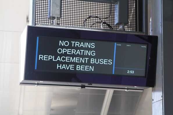 Truncated 'No trains operating. Replacement buses have been' message on the PIDS at Footscray station