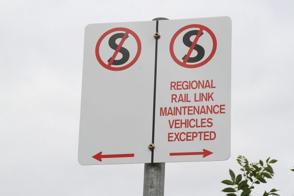 'No standing - Regional Rail Link maintenance vehicles excepted' sign near the North Melbourne flyover