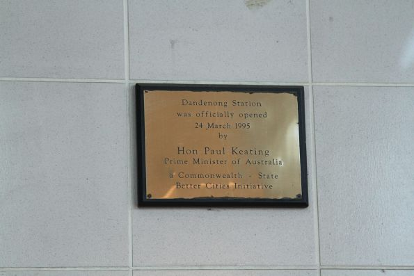 Plaque marking the opening of the upgraded Dandenong station by then Prime Minister Paul Keating in 1995