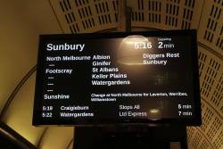'Change at North Melbourne for Laverton, Werribee and Williamstown' message on the PIDS for a Sunbury service at Flagstaff station platform 3