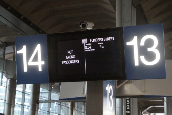 'Not taking passengers' message at Southern Cross platform 14