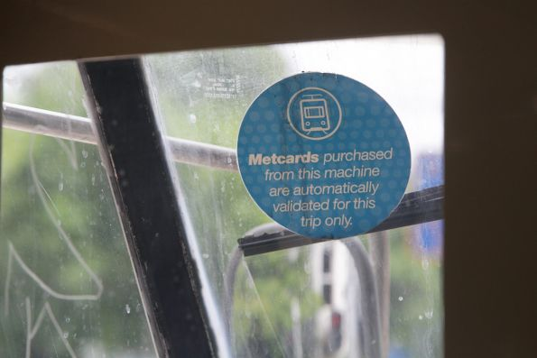 'Metcards purchased from this machine are automatically validated for this trip only' sticker onboard a tram