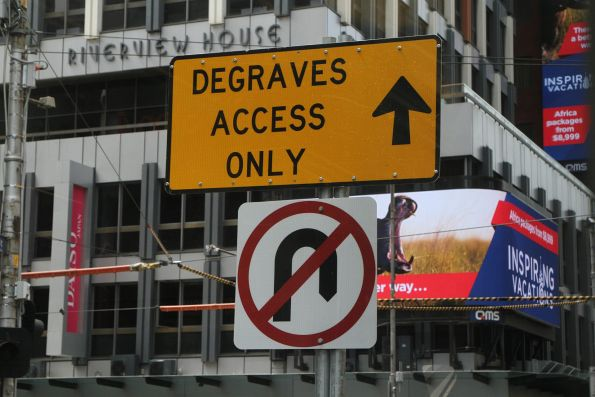 'Degraves access only' signage eastbound at Flinders and Elizabeth Street