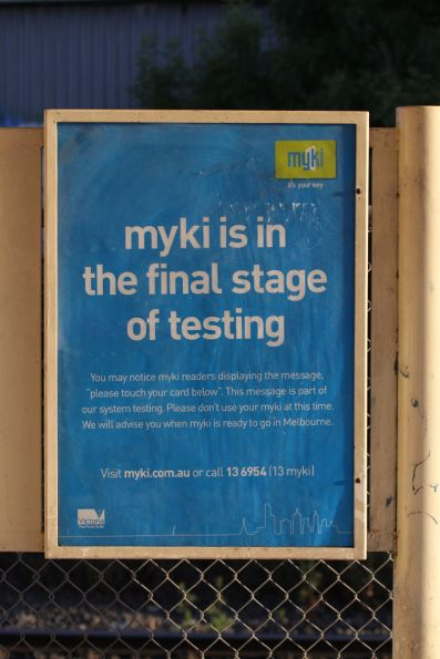 Poster advertising that Myki equipment is operational but not yet for public use