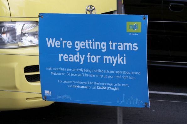 'We're getting trams ready for myki' sign at the Flinders Street platform stop