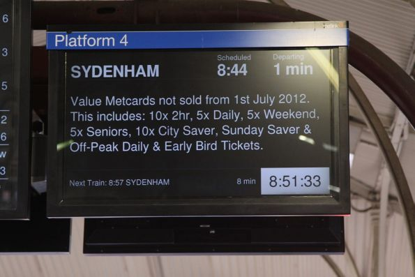 'No more Value Metcards from July 1' message on the screens at North Melbourne