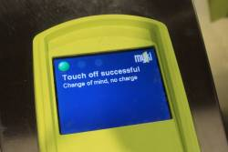 'Touch off successful / Change of mind, no charge' message at a Myki barrier