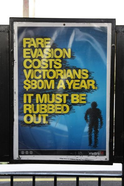 Metlink poster: 'Fare evasion costs Victorians $80M a year. It must be rubbed out.'