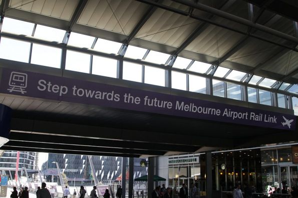 'Step towards the future Melbourne Airport Rail Link' propaganda at Southern Cross Station