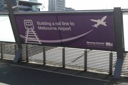 'Building a rail line to Melbourne Airport' propaganda at Southern Cross Station