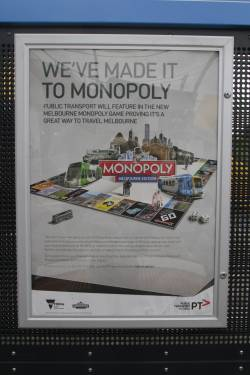 PTV poster promoting their involvement with the tacky tourist tripe that is 'Melbourne Monopoly'