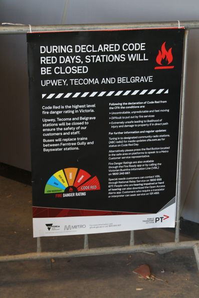 Notice that the Belgrave line beyond Bayswater will be closed on 'Code Red' fire danger days