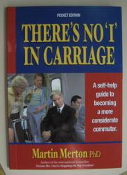 Front cover of Martin Merton's ''There's no I in Carriage'' book
