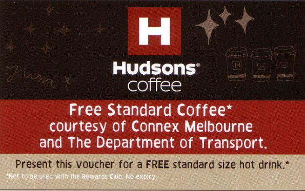 Free Hudsons coffee voucher given away by Connex / DoT at North Melbourne