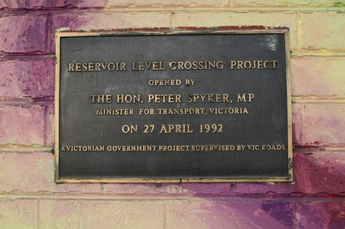 Plaque marking the opening of the 'Reservoir Level Crossing Project' by Minister for Transport Peter Spyker on 27 April 1992