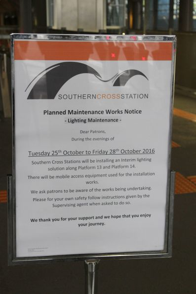 Notice that a 'interim lighting solution' will be installed at Southern Cross platforms 13 and 14