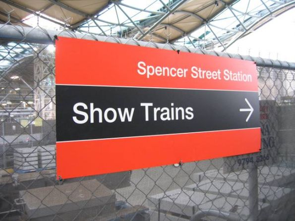 'Show Trains' sign at Spencer Street