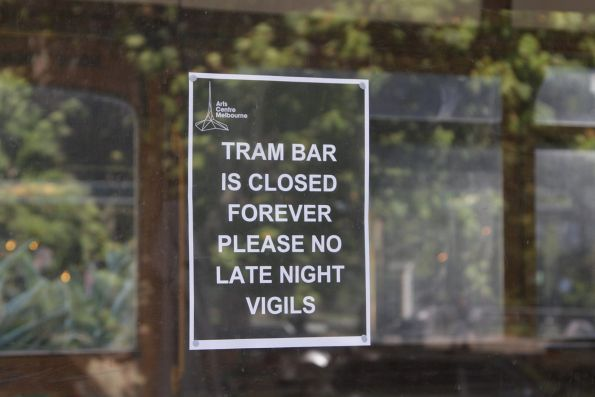 Sign on the door 'Tram Bar is closed forever - Please no late night vigils'